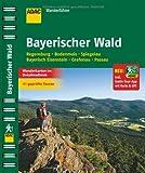 ADAC Wanderführer Bayerischer Wald inklusive Gratis Tour App: Regensburg Bodenmais Spiegelau Bayerisch Eisenstein Grafenau Passau