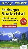 Salzburger Saalachtal, Lofer, St. Martin, Unken, Weißbach: Wander-, Rad-, MTB- und Tourenkarte 1:35000 mit Panorama (Mayr Wanderkarten)